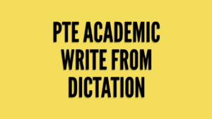 PTE Listening Write from dictation